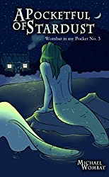 A Pocketful of Stardust (Wombat in my Pocket Book 3)