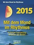 Mond Abreißkalender 2015: Tages-Abreisskalender