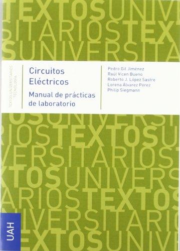 Circuitos eléctricos : manual de prácticas de laboratorio por Universidad de Alcalá de Henares. Servicio de Publicaciones