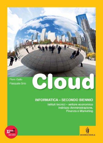 Cloud. Vol. unico. Con fasciolo Comunicazioni in azienda. Con espansione online. Per gli Ist. tecnici articolazione AFM