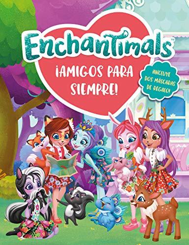 ¡Amigos para siempre! (Enchantimals. Libro regalo) por Varios autores