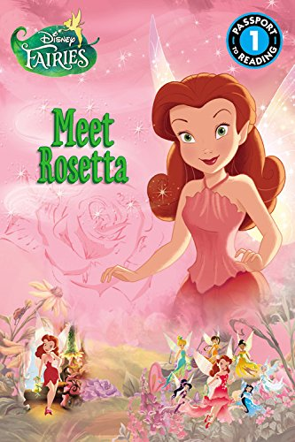Disney Fairies: Meet Rosetta (Passport to Reading Level 1)