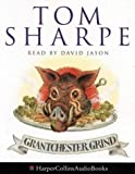 Cover of: Grantchester Grind: A Porterhouse Chronicle | Tom Sharpe