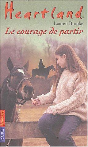Heartland, numéro 18 : Le Courage de partir