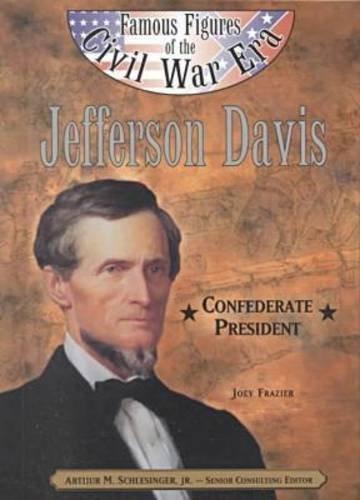 Jefferson Davis (Ffcw) (Famous Figures of the Civil War Era) by Joey Frazier (2000-12-03)