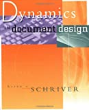 Dynamics in Document Design: Creating Texts for Readers (Wiley Technical Communication Library)