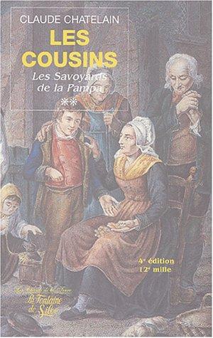 Les Cousins, Tome 2 : Ces Savoyards de la Pampa