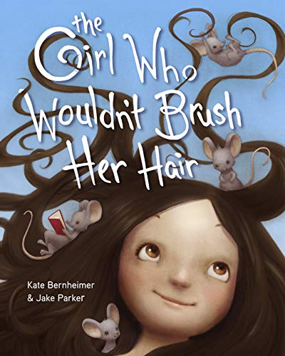 The Girl Who Wouldn't Brush Her Hair (English Edition)