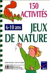 150 activités jeux de nature