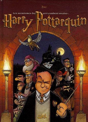 Les aventures du Gottferdom Studio : Harry Pottarquin : Et autres histoires.