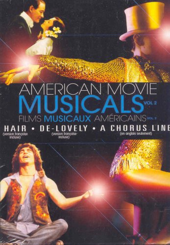American Movie Musicals - Volume 2 : Hair / De-Lovely / A Chorus Line (Chorus A Line)