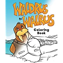 Waldrus the Walrus Coloring Book (Marvelous Menagerie)