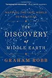 The Discovery of Middle Earth - Mapping the Lost World of the Celts by Graham Robb (2-Dec-2014) Paperback