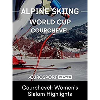 Alpine Skiing World Cup - Courchevel: Women s Slalom Highlights