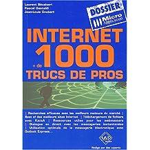 Internet : 1000 trucs de pro