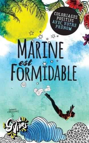 Marine est formidable: Coloriages positifs avec votre prénom par Procrastineur