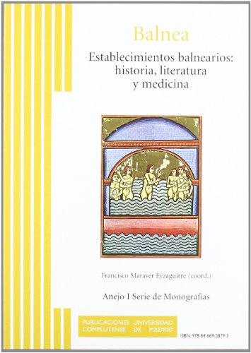 Establecimientos balnearios: Historia, literatura y medicina