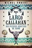 Largo Callahan - Partie 1 (1)