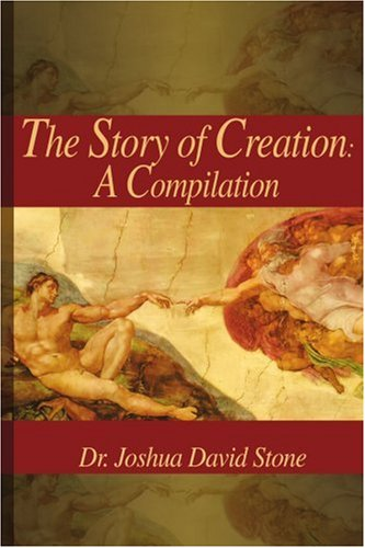Story of Creation: A Compilation por Joshua David Stone