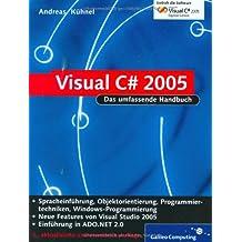 Visual C# 2005: OOP und Windowsanwendungen (Galileo Computing)