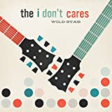 Songtexte von The I Don't Cares - Wild Stab