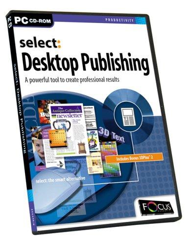 Focus Select: Desktop Publishing