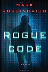 Rogue Code: A Jeff Aiken Novel (Jeff Aiken Series) by Mark Russinovich (2014-05-20)