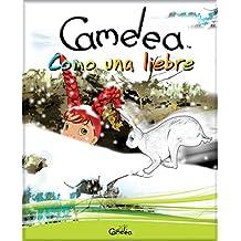 Camelea como una liebre (Spanish Edition)