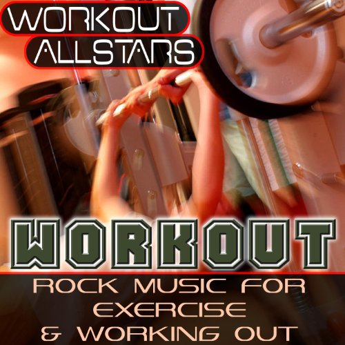 Workout: Rock Music For Exerci...