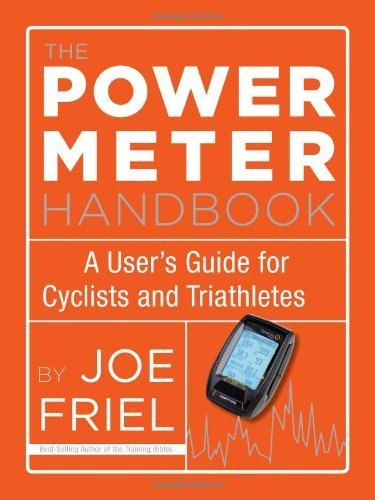 The Power Meter Handbook: A User's Guide for Cyclists and Triathletes by Friel, Joe (2012) Paperback