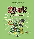 ZOUK 14 Un Noël ensorcelé