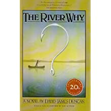 The River Why by David James Duncan (2008-06-05)