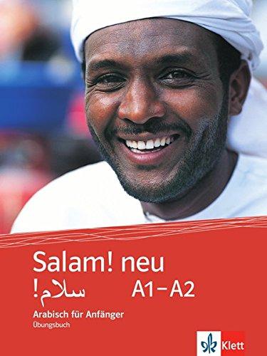 Salam! neu A1-A2: Arabisch für Anfänger. Übungsbuch