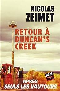 Retour à Duncan's creek par Nicolas Zeimet
