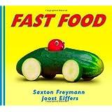 Fast Food by Joost Elffers (2006-03-01)