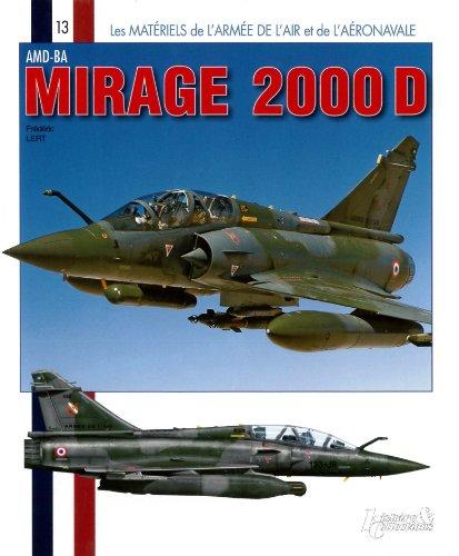 AMD-BA Mirage 2000 D par Frederic Lert