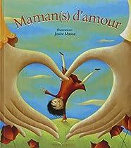 Maman (s) d'amour