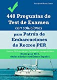 Image de 440 Preguntas de Test de Examen con soluciones para Patrón de Embarcaciones de Recreo PER. Contiene 250 Preguntas para