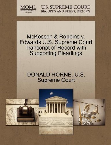 mckesson-robbins-v-edwards-us-supreme-court-transcript-of-record-with-supporting-pleadings