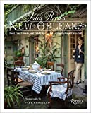 Julia Reed's New Orleans: Food, Fun, Friends, and Field Trips for Letting the Good Times Roll