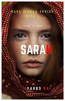 Sarah (Rare Women Series Book 1) (English Edition) de [Rai, Yarro]