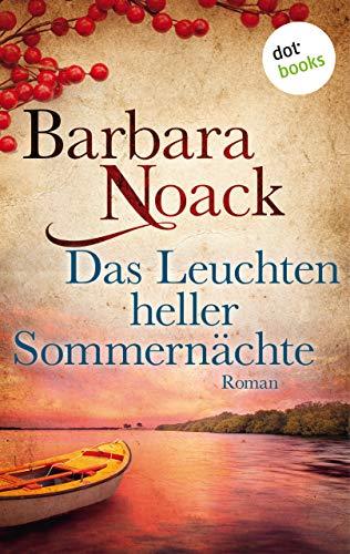 Das Leuchten heller Sommernächte: Roman