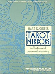 Tarot Mirrors: Reflections of Personal Meaning by Mary K Greer (1988-08-30)