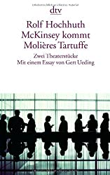 McKinsey kommt. Molieres Tartuffe. by Rolf Hochhuth (2003-12-31)