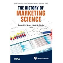 History Of Marketing Science, The (World Scientific-Now Publishers Series in Business)