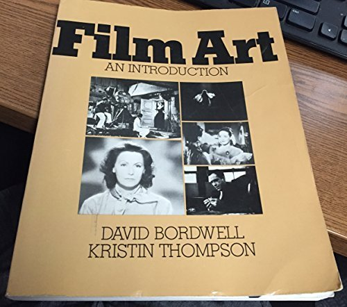 Film Art: An Introduction (Addison-Wesley series in speech, drama, and film) by David Bordwell (1979-09-20)