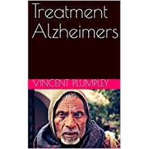 Treatment Alzheimers (English Edition)