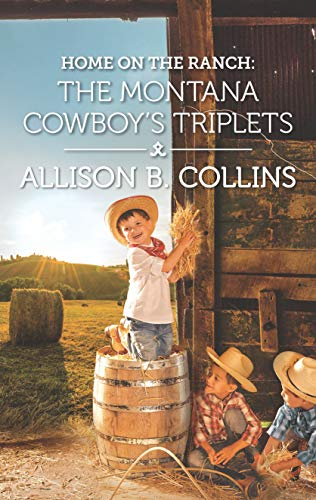 Home on the Ranch: The Montana Cowboy's Triplets (Cowboys to Grooms) (English Edition)