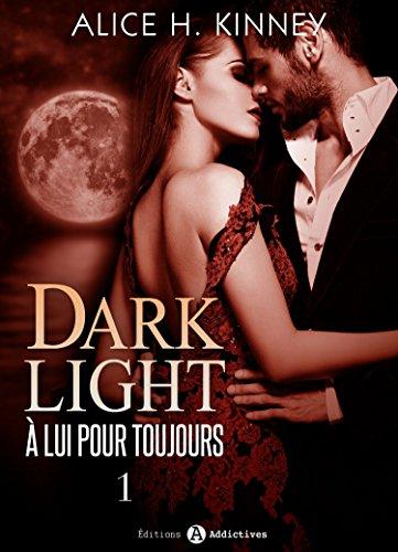 Dark Light - À lui pour toujours, 1
