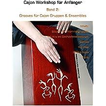 Cajon Workshop für Anfänger, Band 2